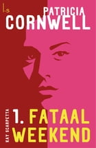 Fataal weekend by Patricia D. Cornwell