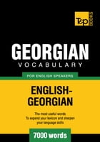 Georgian Vocabulary for English Speakers - 7000 Words by Andrey Taranov