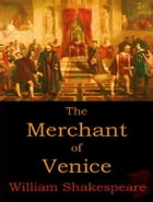 The Merchant of Venice by William Shakespeare