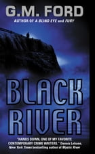 Black River: A Leo Waterman Mystery by G.M. Ford