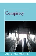 Conspiracy by Odie Hawkins