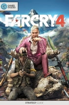 Far Cry 4 - Strategy Guide by GamerGuides.com