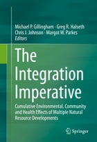 The Integration Imperative: Cumulative Environmental, Community and Health Effects of Multiple…