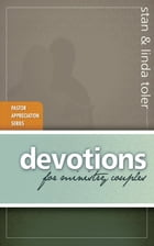 Devotions for Ministry Couples by Stan Toler