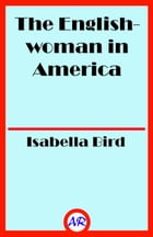 The Englishwoman in America by Isabella Bird