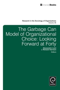 Garbage Can Model of Organizational Choice