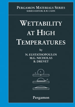 Book Wettability at High Temperatures by Eustathopoulos, N.