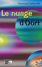 Le nuage d'Oort by Normand Jubinville