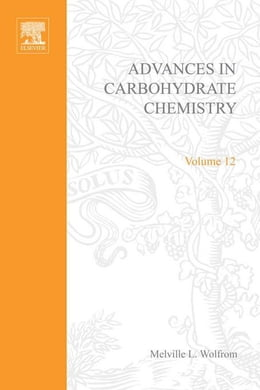 Book Advances in Carbohydrate Chemistry by Wolfrom, Melville L.