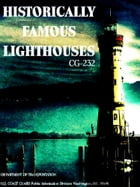 Historically Famous Lighthouses CG-232 (Illustrations) by United States Coast Guard