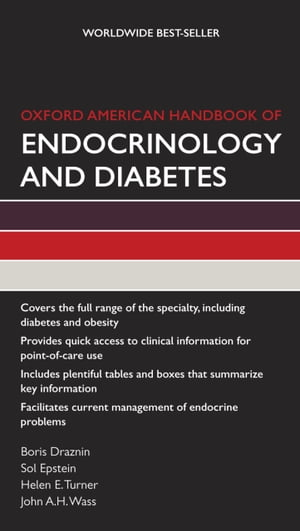 Oxford American Handbook of Endocrinology and Diabetes