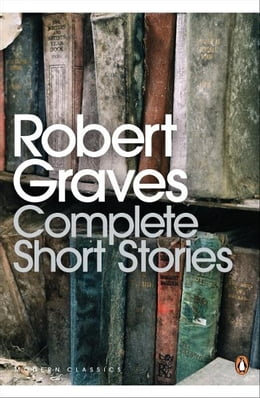 Book Complete Short Stories by Robert Graves
