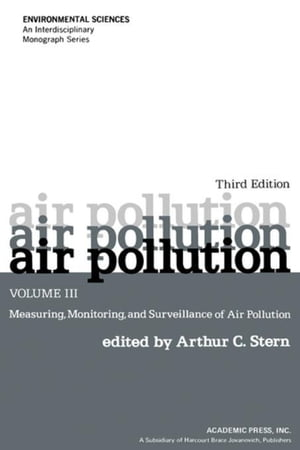 Air Pollution: Measuring,  Monitoring,  and Surveillance of Air Pollution