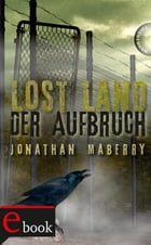 Lost Land: Der Aufbruch by Jonathan Maberry