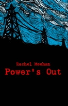 Power's Out: Book Two by Rachel Meehan