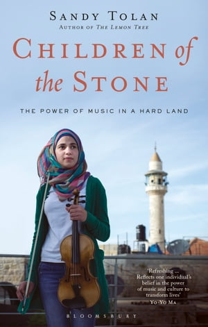 Children of the Stone The Power of Music in a Hard Land