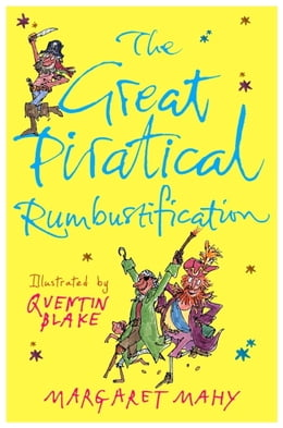 Book The Great Piratical Rumbustification by Margaret Mahy