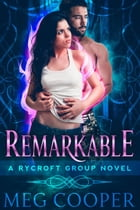 Remarkable by Meg Cooper