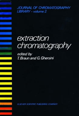 Book EXTRACTION CHROMATOGRAPHY by Braun, T.