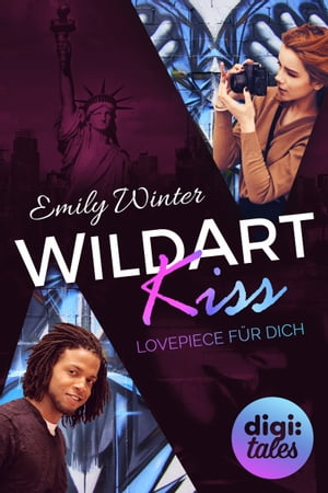 WildArt Kiss. Lovepiece für dich: Mysterious Metropolitan Love (2) by Emily Winter