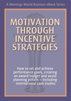 Motivation Through Incentive Strategies