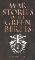 War Stories of the Green Berets b02a94c5-046a-4982-8090-64b0dabfcb0d