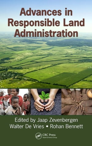 Advances in Responsible Land Administration