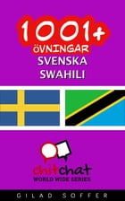 1001+ övningar svenska - Swahili by Gilad Soffer
