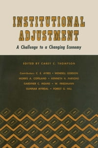 Institutional Adjustment: A Challenge to a Changing Economy