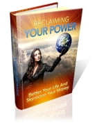 Reclaiming Your Power by Anonymous