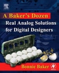 A Baker's Dozen: Real Analog Solutions for Digital Designers (Industrial Design Technology) photo