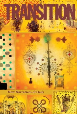 Book Transition 111: Transition: The Magazine of Africa and the Diaspora by IU Press Journals