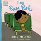I am Rosa Parks Cover Image
