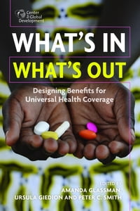 What's In, What's Out: Designing Benefits for Universal Health Coverage
