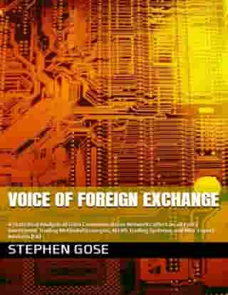 Voice of Foreign Exchange™ by Stephen Gose