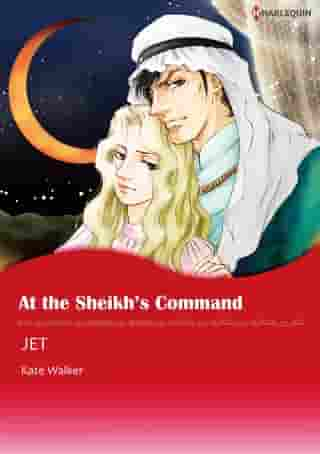 AT THE SHEIKH'S COMMAND (Harlequin Comics): Harlequin Comics by Kate Walker