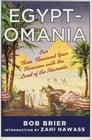 Egyptomania: Our Three Thousand Year Obsession with the Land of the Pharaohs Cover Image