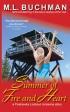 Summer of Fire and Heart by M. L. Buchman