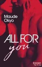 All for you by Maude Okyo