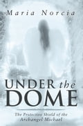 Under the Dome 9b5c2855-42c4-4c42-993c-c9dfe837af58