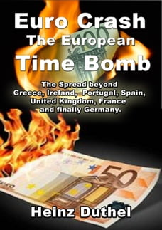 "The Euro Crash. European Time Bomb.: ""Beggar-thy's-neighbor"""