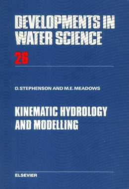Book Kinematic Hydrology and Modelling by Meadows, M.E.