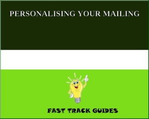 PERSONALISING YOUR MAILING by Alexey