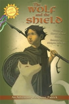 The Wolf and the Shield by Sherry Weaver Smith