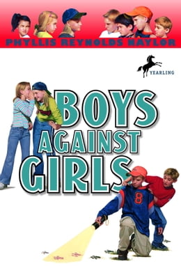Book Boys Against Girls by Phyllis Reynolds Naylor
