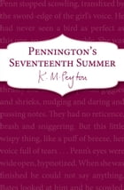 Pennington's Seventeenth Summer: Book 1