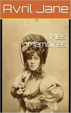 Mes Mémoires by Avril Jane