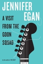 A Visit from the Goon Squad Cover Image