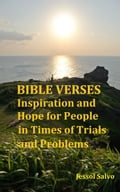 Bible Verses: Inspiration and Hope for People in Times of Trials and Problems 994fd27d-b7bc-4f09-abea-1d81aeea0780