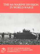 The 4th Marine Division In World War II by 1st Lieut. John C. Chapin